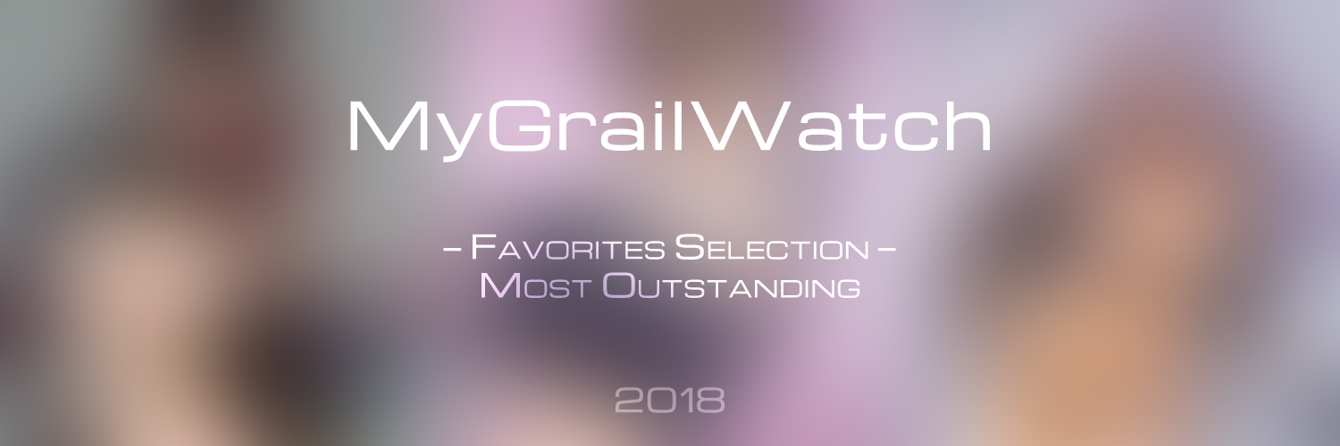 MyGrailWatch Favorites Selection Most Outstanding 2018