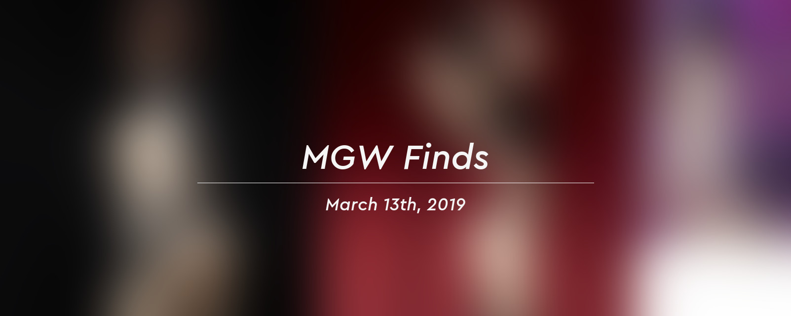 mgw finds 2019 03 13 header