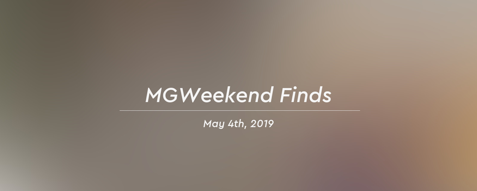mgw finds 2019 05 04 header