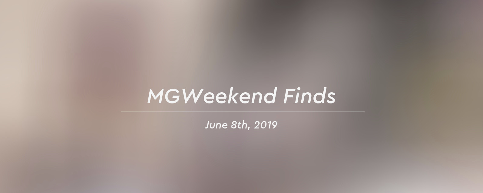 mgw finds 2019 06 08 header