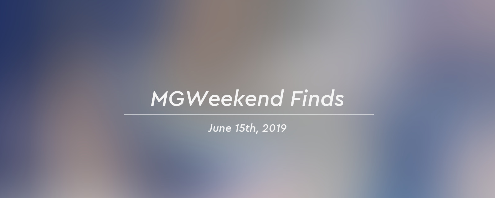 mgw finds 2019 06 15 header