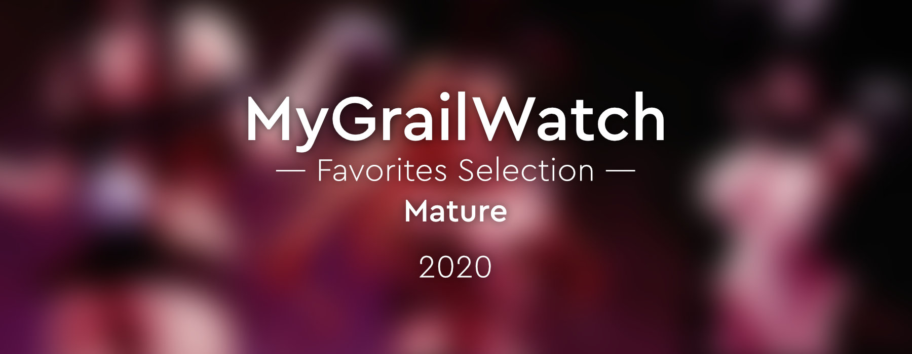 MGW Favorites Selection 2020 Mature