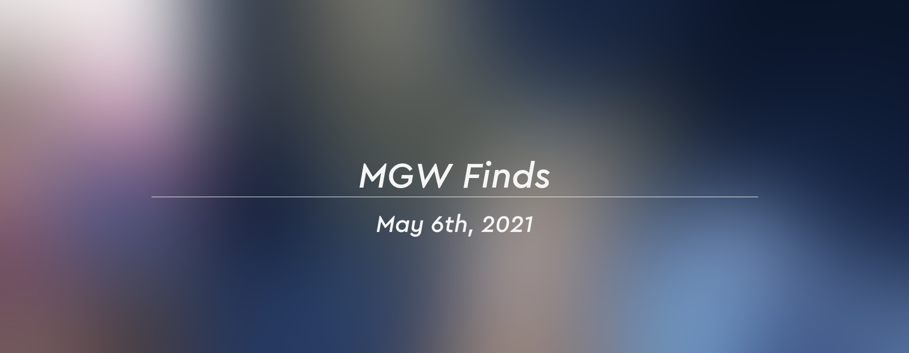mgw finds 2021 05 06 header